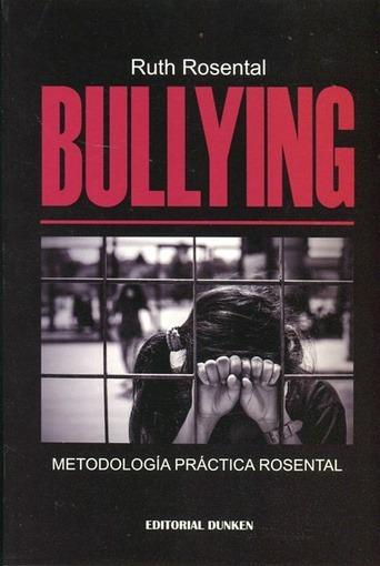 bullying metodologia practica rosental rosental ruth D NQ NP 924964 MLA28046364358 082018 F Recuerdo...